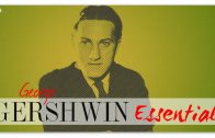 Gershwin-Essential-Classical-Crossover-Music-Instrumental-Relaxing-Reading-Focus